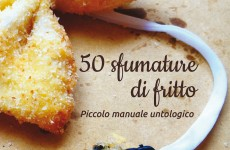 50 sfumature di fritto