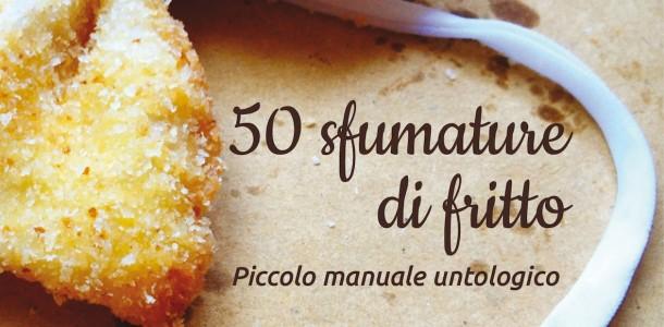 50 sfumature di fritto